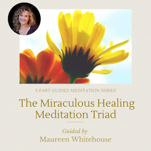 Miraculous Healing Triad Guided Meditation Series